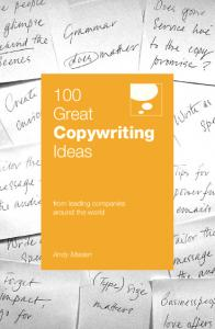 100 Great Copywriting Ideas: From Leading Companies Around the ...
