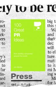 100 Great PR Ideas: From Leading Companies Around the World ...