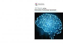 15 Years of the Information Technology Agreement - World Trade ...