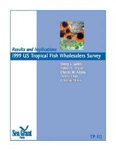 1999 US Tropical Fish Wholesale Survey: Results ... - Aquatic Commons