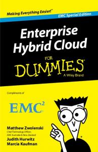 2 Enterprise Hybrid Cloud For Dummies, EMC Special Edition