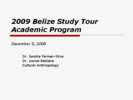 2009 Belize Study Tour Academic Program