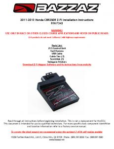 2011-2013 Honda CBR250R Z-Fi Installation Instructions P/N F343