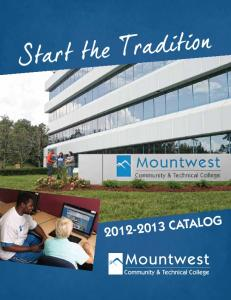 2012-2013 CATALOG - Mountwest Community & Technical College