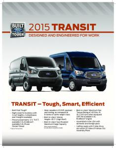 2015 Transit Designed and Engineered for Work