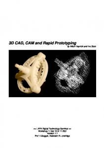 3D CAD, CAM and Rapid Prototyping - EPFL