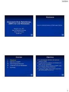 5/2/2011 1 Stereotactic Body Radiotherapy (SBRT) for Liver ...