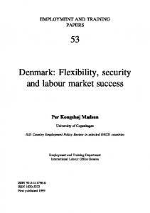 53 Denmark: Flexibility, security and labour market success - CiteSeerX