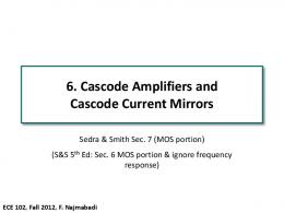 6. Cascode Amplifiers and Cascode Current Mirrors