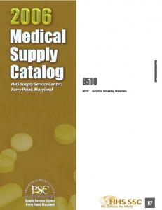 6510: Surgical Dressing Materials - Supply Service Center