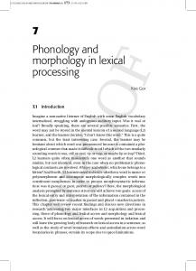 7 Phonology and morphology in lexical processing