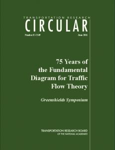 75 Years of the Fundamental Diagram for Traffic Flow Theory ...