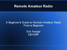 A Beginner's Guide to Remote Amateur Radio