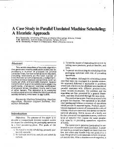 A Case Study in Parallel Unrelated Machine Scheduling: