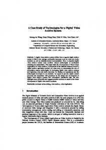 A Case Study of Technologies for a Digital Video ...