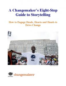A Changemaker's Eight-Step Guide to Storytelling - Changemakers