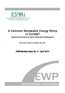 A Common Renewable Energy Policy in Europe?