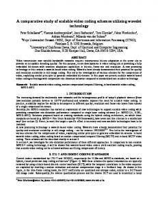 A comparative study of scalable video coding schemes utilizing ...