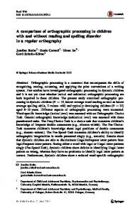 A comparison of orthographic processing in children with and without ...
