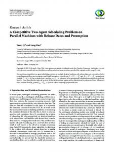 A Competitive Two-Agent Scheduling Problem on Parallel Machines ...