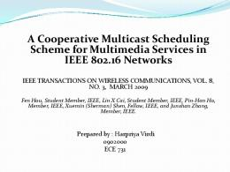 A Cooperative Multicast Scheduling Scheme for Multimedia Services ...