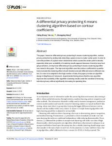 A differential privacy protecting K-means clustering algorithm ... - PLOS