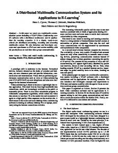 A Distributed Multimedia Communication System and its ...
