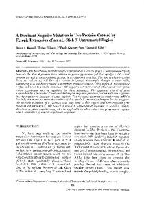 A dominant negative mutation in two proteins created by ectopic ...