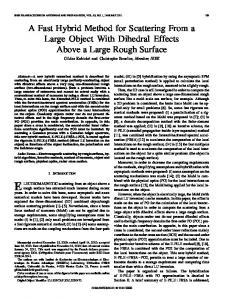 A Fast Hybrid Method for Scattering From a Large Object ... - IEEE Xplore
