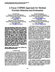 A Fuzzy TOPSIS Approach for Medical Provider ... - IEEE Xplore