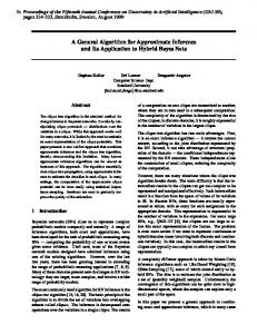 A General Algorithm for Approximate Inference and Its Application to