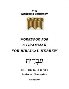 A GRAMMAR FOR BIBLICAL HEBREW - Dr Barrick