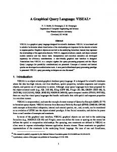 A Graphical Query Language: VISUAL