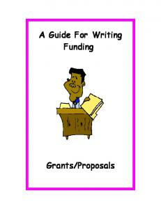 A Guide For Writing Funding Grants/Proposals