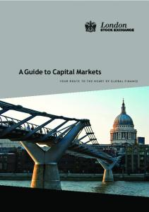 A Guide to Capital Markets - London Stock Exchange
