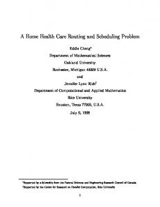A Home Health Care Routing and Scheduling Problem - CiteSeerX