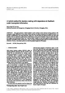 A hybrid method for decision making with dependence &
