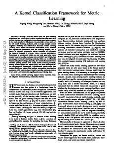 A Kernel Classification Framework for Metric Learning - arXiv