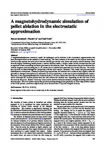 A magnetohydrodynamic simulation of pellet ablation in the ...