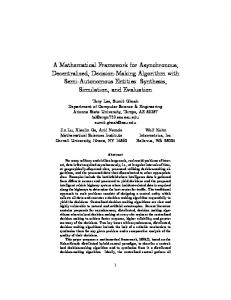 A Mathematical Framework for Asynchronous, Decentralized, Decision ...