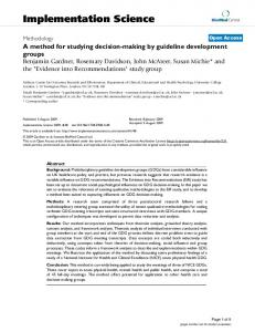 A method for studying decision-making by guideline development ...