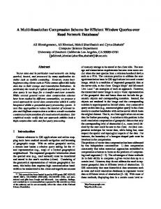 A Multi-Resolution Compression Scheme for Efficient ... - InfoLab