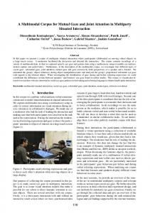 A Multimodal Corpus for Mutual Gaze and Joint ... - LREC Conferences