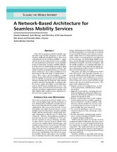 A Network-Based Architecture for Seamless Mobility ... - IEEE Xplore