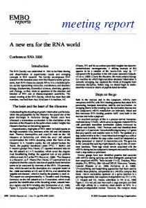 A new era for the RNA world - Wiley Online Library