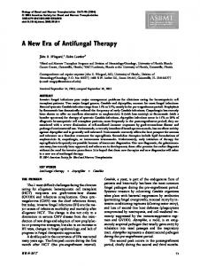 A New Era of Antifungal Therapy - Biology of Blood and Marrow ...