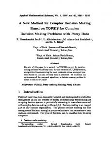 A New Method for Complex Decision Making