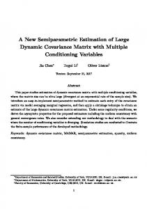 A New Semiparametric Estimation of Large Dynamic