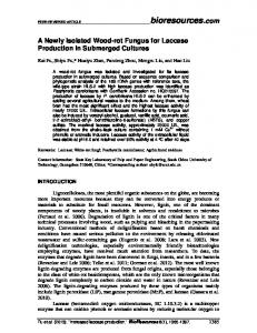 A Newly Isolated Wood-rot Fungus for Laccase Production in