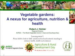 A nexus for agriculture, nutrition & health